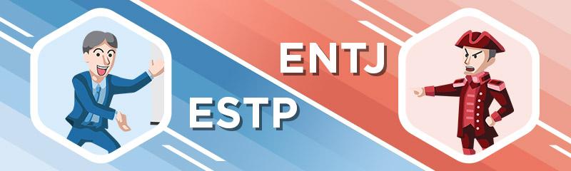 ESTP - ENTJ Relationship