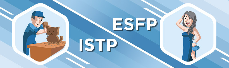 ISTP - ESFP Relationship